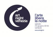 Artnight Venezia. L'arte libera la notte